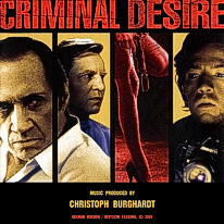 Christoph Burghardt - Criminal Desire (OST) | free Download on Jamendo.de