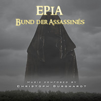 Christoph Burghardt - Epia - Bund der Assassinés (OST) | free Download on LastFM.com
