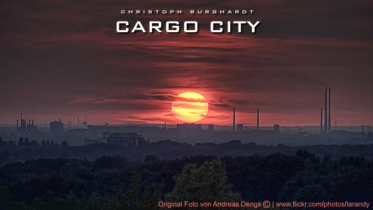 Christoph Burghardt - Cargo City